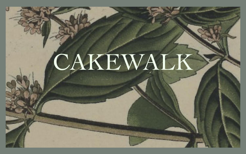 """Cakewalk"""