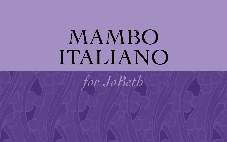 """""""Mambo Italiano"""""""